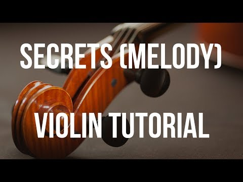 Violin Tutorial: Secrets (Melody)