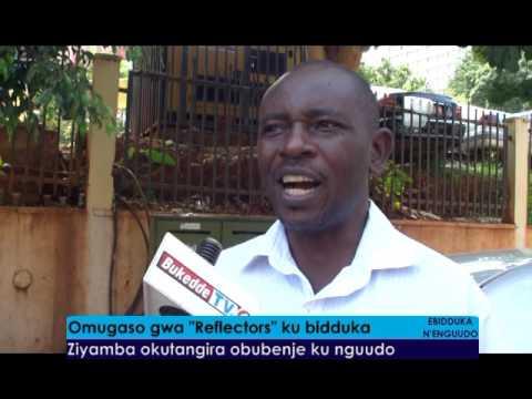 """Omugaso gwa """"Reflectors"""" ku bidduka"""