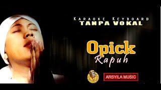 Opick - Rapuh | Karaoke Keyboard Tanpa Vokal