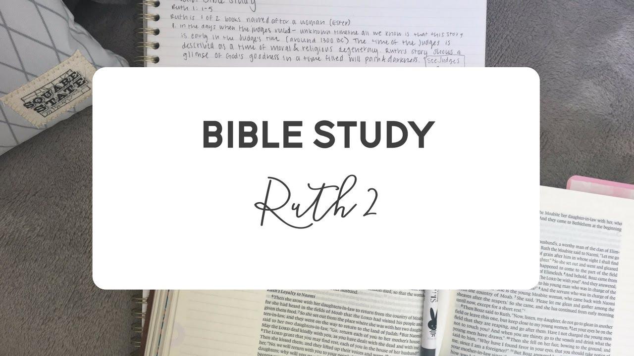 Ruth 2 / Verse by Verse Season 2 / Episode 3