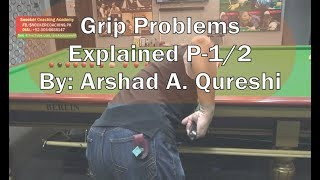 Gambar cover Grip Problems Explained, P-1/2  Snooker Coaching / Training 2019,   by Arshad Qureshi