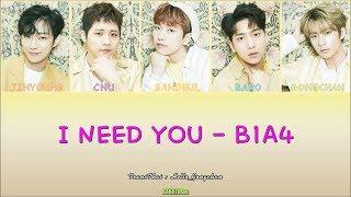 [THAISUB] B1A4 - I NEED YOU [Color Coded Lyrics(Jap/Rom/Thai)]