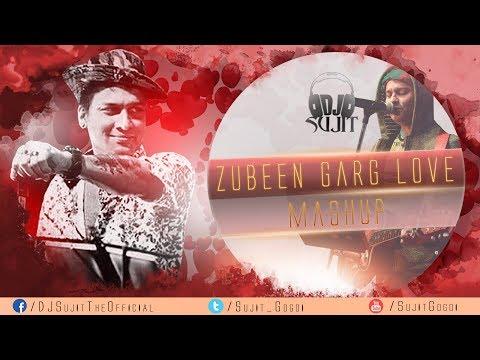 Zubeen Love Mashup - DJ Sujit | Valentine's Day Special | New Superhit Assamese Song 2018