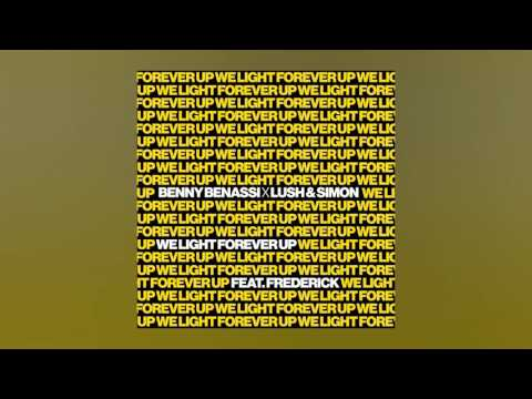 Benny Benassi X Lush & Simon - We Light Forever Up Feat. Frederick (Cover Art)