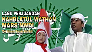 lagu perjuangan Nahdlatul Wathan MARS NWDI