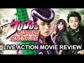 I watched the Jojo's Bizarre Adventure Live-Action Movie