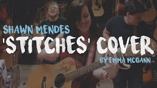 Shawn Mendes - Stitches | Cover by Emma McGann