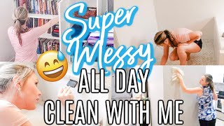 NEW! SUPER MESSY ALL DAY HOUSE CLEANING| EXTREME CLEANING MOTIVATION | CLEAN WITH ME 2019