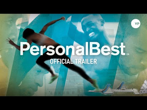 Personal Best - official UK trailer