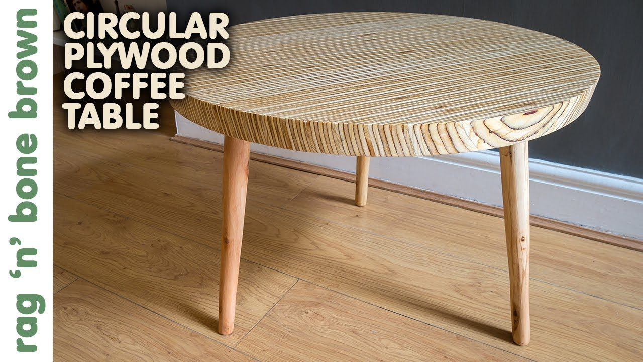 Circular Plywood Coffee Table - YouTube