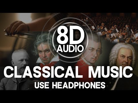 8D AUDIO | CLASSICAL MUSIC | Bach, Mozart, Chopin, Beethoven