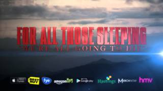 Watch For All Those Sleeping Were All Going To Die video