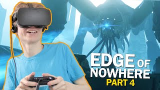 THE GREAT ONE! | Edge of Nowhere Part 4 (Oculus Rift CV1 Gameplay)
