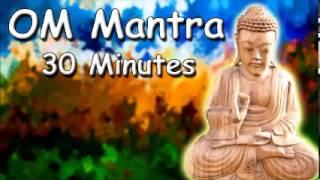 HEALING SOUND Om mantra 30 minutes meditation