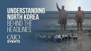 Peering Beyond the DMZ: Understanding North Korea behind the Headlines