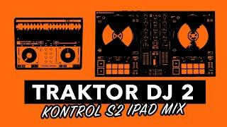 Traktor DJ 2 iPad Mix - Kontrol S2 MK3 - #SundayDJSkills