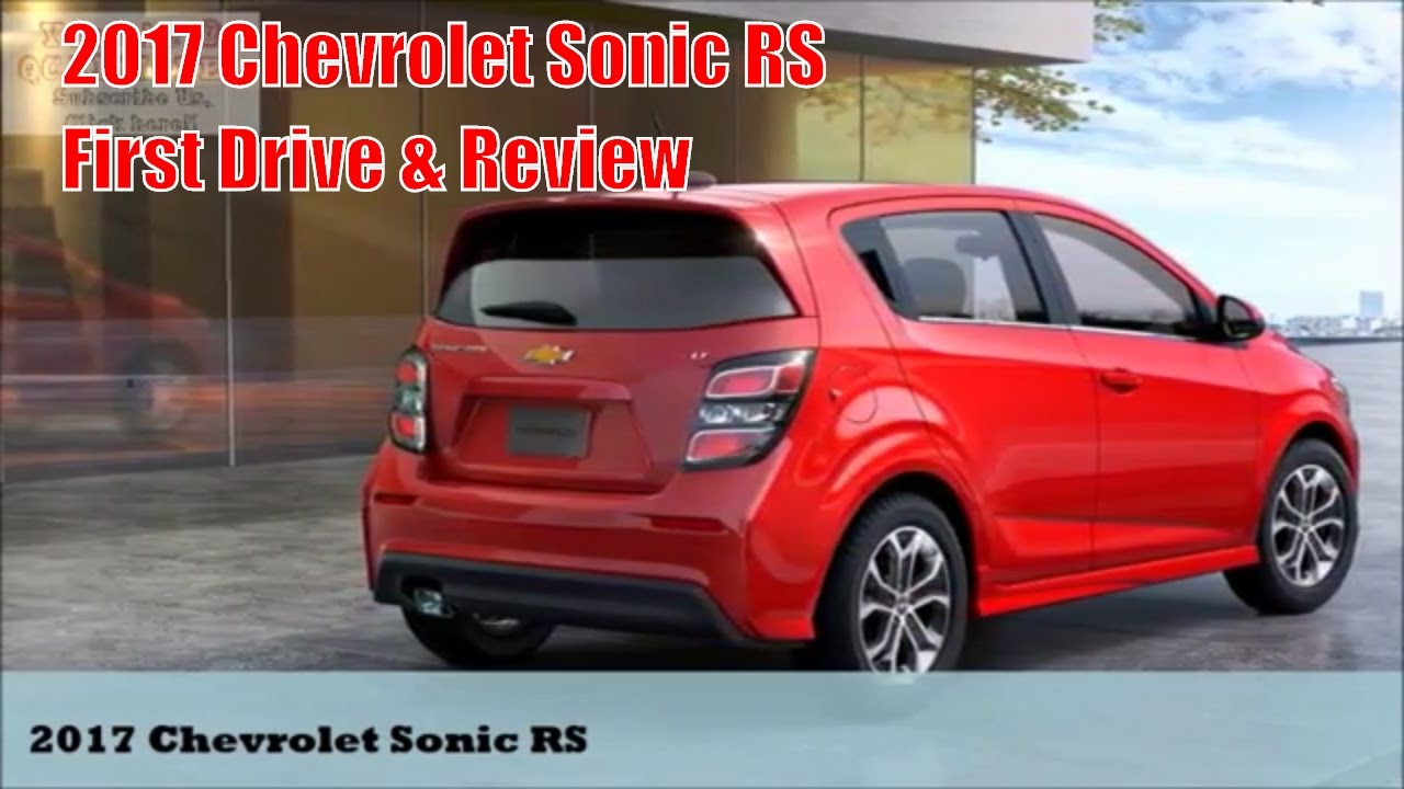2017 chevrolet sonic rs first drive review youtube. Black Bedroom Furniture Sets. Home Design Ideas