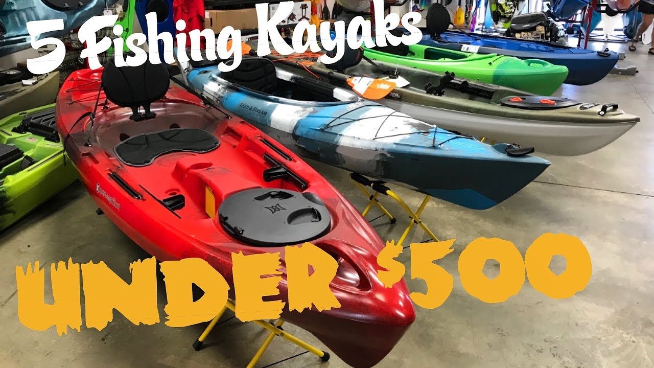 5 Fishing Kayaks Under 500 Part 2 Of 2 On Water Review Youtube