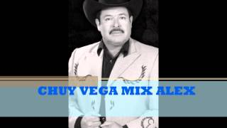 chuy vega mix alex