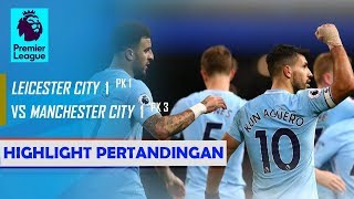 Hasil: Leicester vs Manchester City 1-1 (1-3 PK) [18.12.2018]