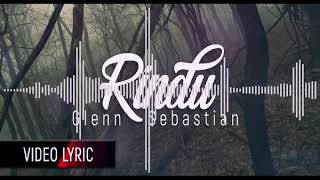 Download lagu Glenn Sebastian - Rindu