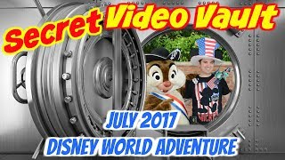 Secret Video Vault July 2017 | Disney World Trip