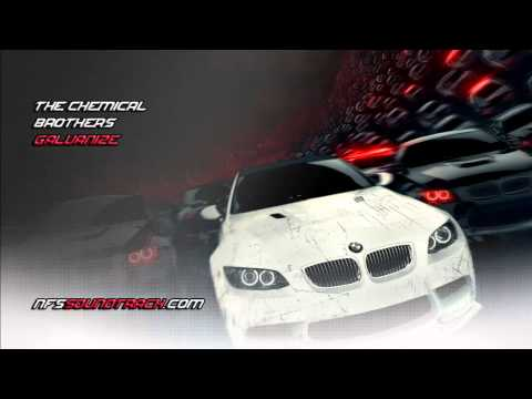 The Chemical Brothers - Galvanize (NFS Most Wanted 2012 Soundtrack)