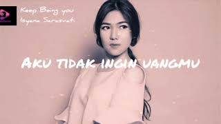 Keep being you - Isyana Sarasvati (Terjemahan Bahasa Indonesia)