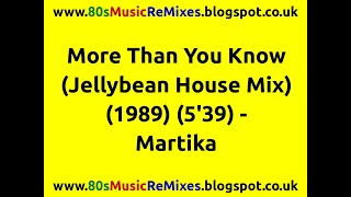 More Than You Know (Jellybean House Mix) - Martika | 80s Club Mixes | 80s Club Music | 80s House Mix