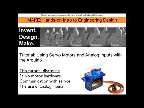 Tutorial: Using Servo Motors and Analog Inputs with the Arduino