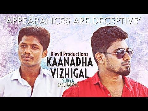 Kaanadha Vizhigal - New Tamil Short Film 2019
