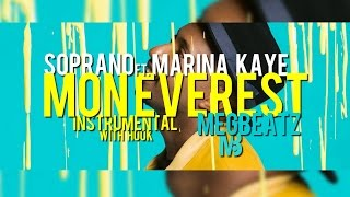 Soprano - Mon Everest (INSTRUMENTAL wHook) ft. Marina Kaye