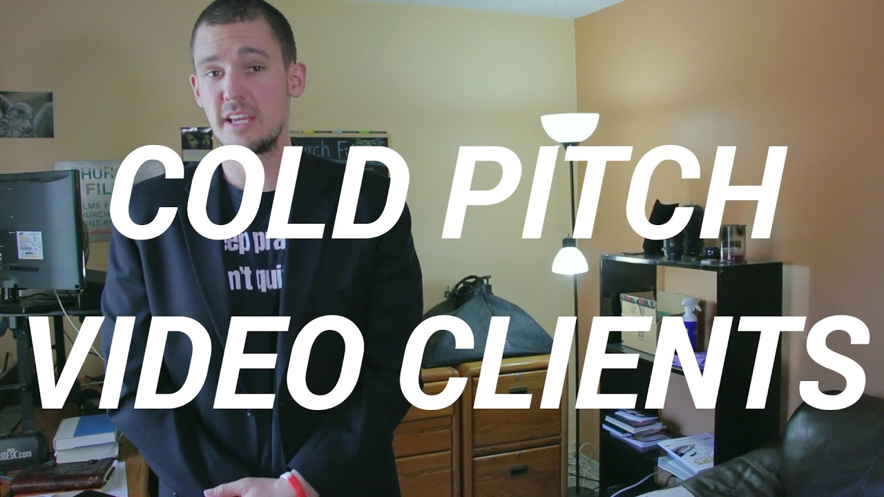 Video Production: How To Cold Pitch PROSPECTs Like A Champ (Updated