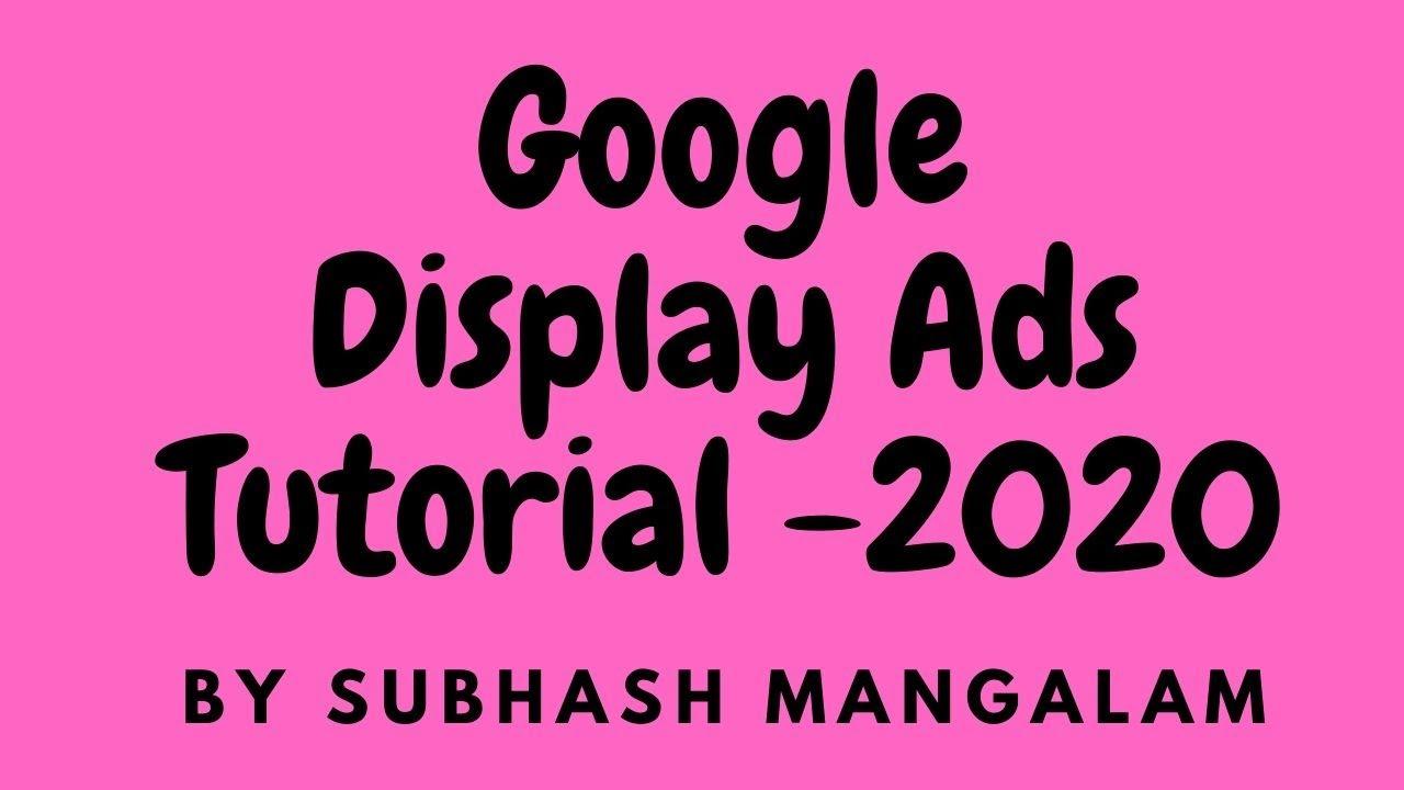 Google Display Ads Tutorial – Create Google Display Network Advertising Campaigns for Branding