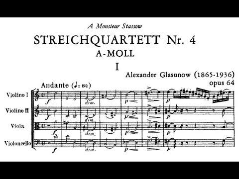 Alexander Glazunov - String Quartet No. 4, Op. 64 (1894)