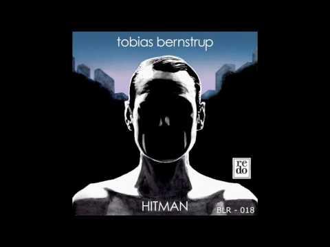 Tobias Bernstrup - Hitman (Original Mix)