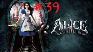 ALICE: MADNESS RETURNS [Let´s Play Alice] #039 - Featuring: Godzilla!!