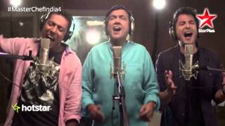 MasterChef India 4: Chef Ranveer, Vikas and Sanjeev turn singers!