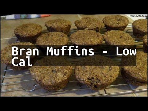 Recipe Bran Muffins - Low Cal
