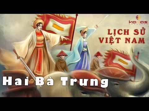 Lịch sử Việt Nam ||  HAI BÀ TRƯNG