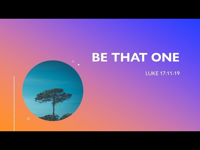Be That One • 201227 AM • Pastor Jerome Pittman