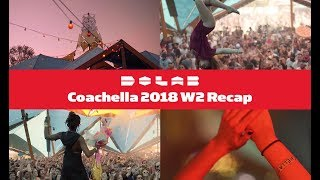Do LaB at Coachella 2018 Weekend 2 Recap