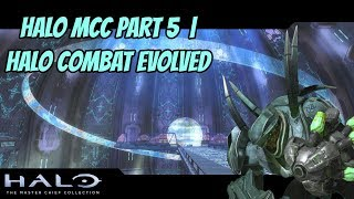 Halo MCC Part 5  | Halo Combat Evolved