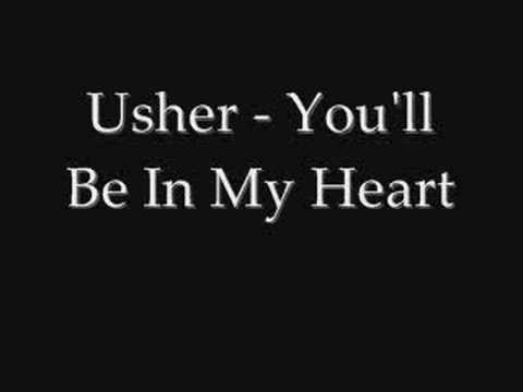 Usher - You'll Be In My Heart (lyrics)