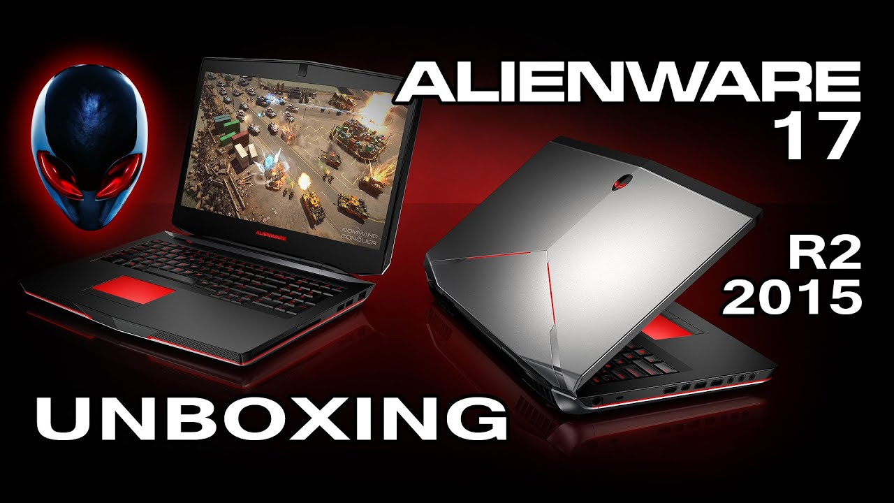 Alienware 17 R2 Gaming Laptop Unboxing (Early 2015) - HD 1080p