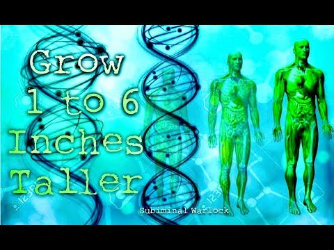 Grow 1 to 6 Inches Taller at Any Age!  Subliminals Frequencies Binaural Beats Hypnosis Biokinesis