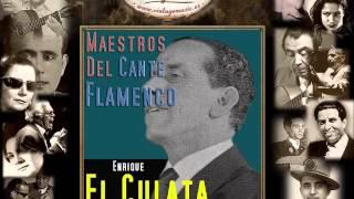 Enrique El Culata - Es una Rosa de Oro (Bulerías) (Flamenco Masters)