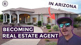 Deciding to be a Real Estate Agent in Arizona