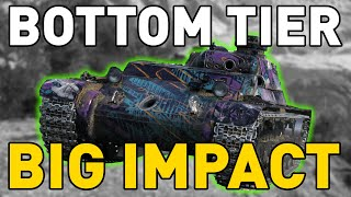 World of Tanks || BOTTOM TIER, BIG IMPACT!