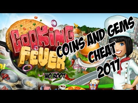 Cooking Fever Coins and Diamonds Cheat 2017 -NO ROOT-